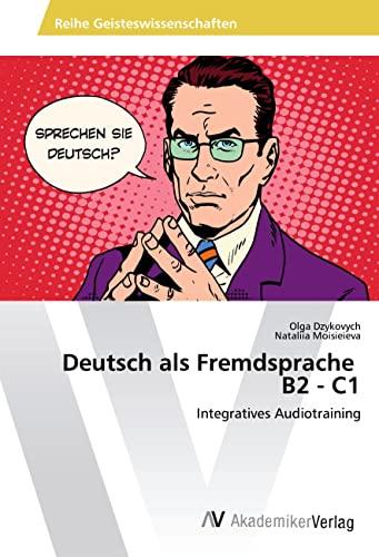 9786202202534: Deutsch als Fremdsprache B2 - C1