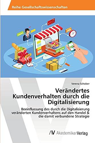 Verändertes Kundenverhalten durch die Digitalisierung: Verena Schober