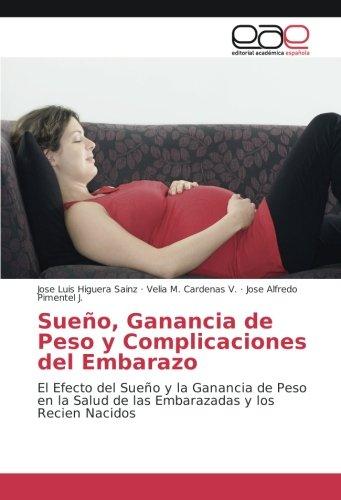 Sueño, Ganancia de Peso y Complicaciones del: Jose Luis Higuera
