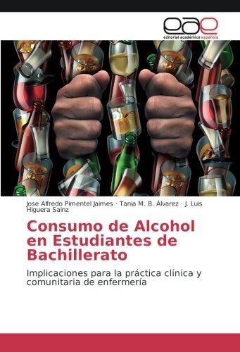 Consumo de Alcohol en Estudiantes de Bachillerato: José Alfredo Pimentel