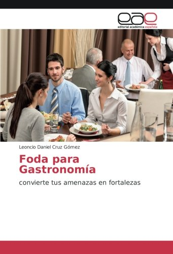 Foda para Gastronomía - Leoncio Daniel Cruz Gomez