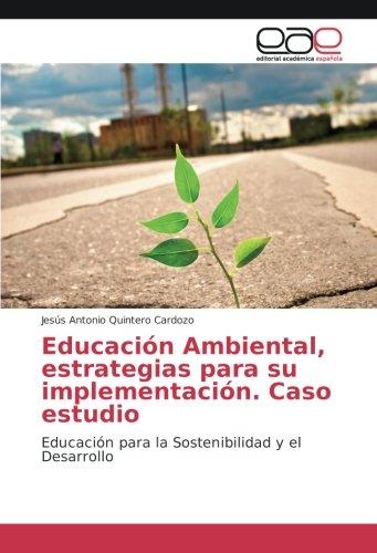 Educación Ambiental, estrategias para su implementación. Caso: Quintero Cardozo, Jesús