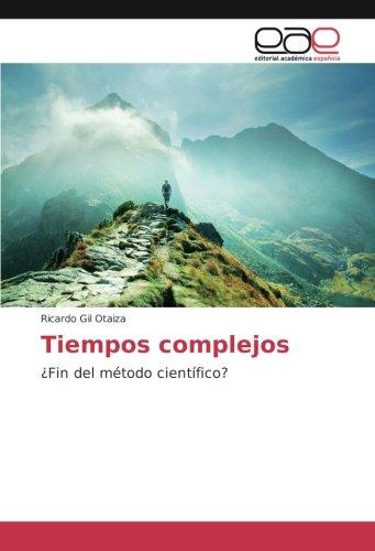 Tiempos complejos: Ricardo Gil Otaiza