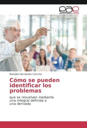 Cómo se pueden identificar los problemas: que: Reinaldo Hernández Camcho