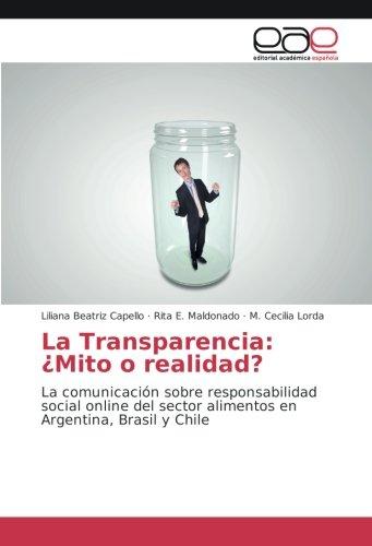 La Transparencia: ¿Mito o realidad?: La comunicación: Liliana Beatriz Capello,