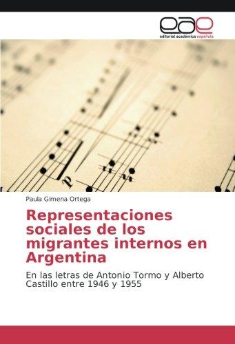 Representaciones sociales de los migrantes internos en: Paula Gimena Ortega