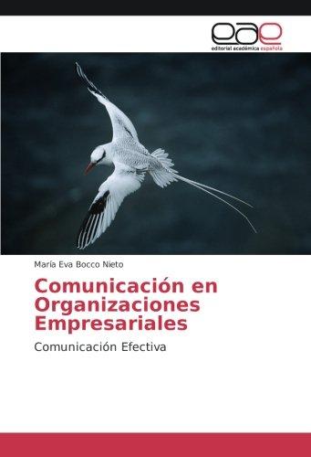 9786202248334: Bocco Nieto, M: Comunicación en Organizaciones Empresariales