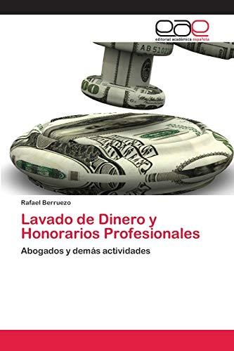 Lavado de Dinero y Honorarios Profesionales: Berruezo, Rafael