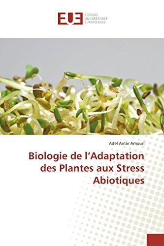 Biologie de l Adaptation des Plantes aux: Adel Amar AMOURI