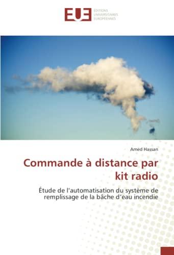 Commande à distance par kit radio: Hassan, Amed