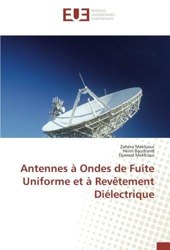 Antennes à Ondes de Fuite Uniforme et à Revêtement Diélectrique: Zahéra Mekkioui