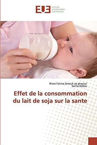 9786202274272: Effet de la consommation du lait de soja sur la sante