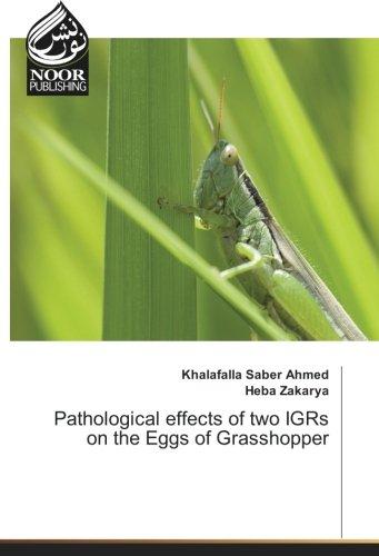 Pathological effects of two IGRs on the: Saber Ahmed, Khalafalla