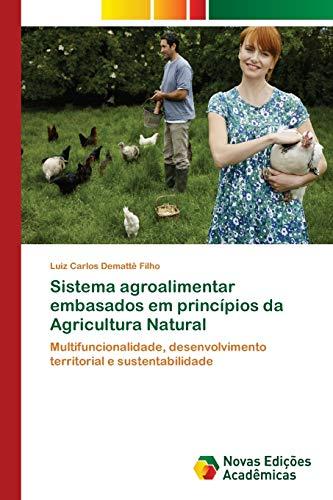 Sistema agroalimentar embasados em princípios da Agricultura: Luiz Carlos Demattê