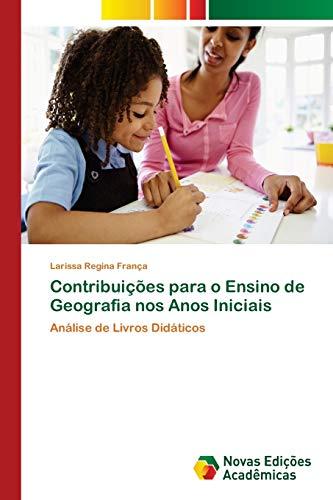 Contribuições para o Ensino de Geografia nos: França, Larissa Regina