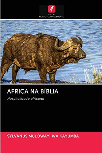 9786202765992: AFRICA NA BÍBLIA: Hospitalidade africana