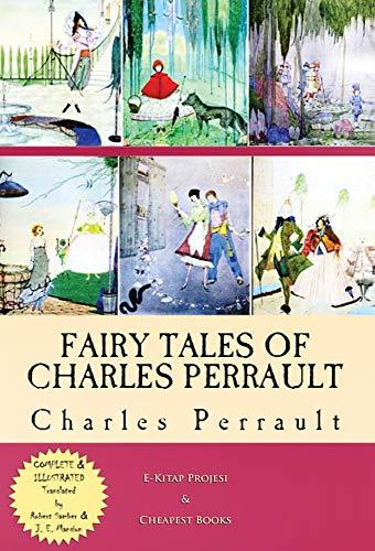 Fairy Tales of Charles Perrault: [Complete &: Charles Perrault
