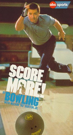 9786300250093: Score More! By Bowling with Nelson Bo Burton Jr. [VHS]