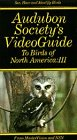 9786301087308: Audubon Society's Video Guide to Birds of North America, Vol. 3 [VHS]
