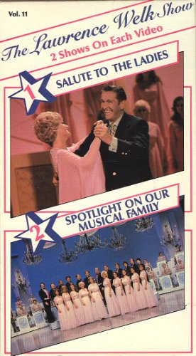 9786301186681: Lawrence Welk Show, Vol. 11 - Salute to the Ladies/Spotlight On Our Musical Family[VHS]