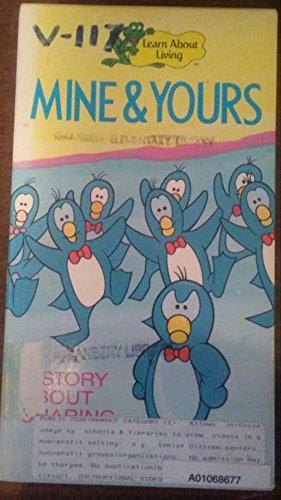 9786301468800: Mine & Yours-a Story About Sha [VHS]