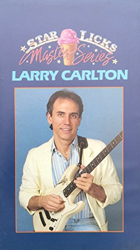 9786301589642: Star Licks Master Sessions with Larry Carlton [VHS]