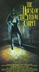9786301654302: The House of the Yellow Carpet [VHS]