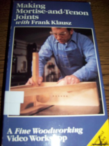 9786301918855: Making Mortise and Tenon Joints [VHS]