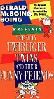 9786301922043: Gerald McBoing Boing Presents The Silly Twirliger Twins And Their Funny Friends [VHS]