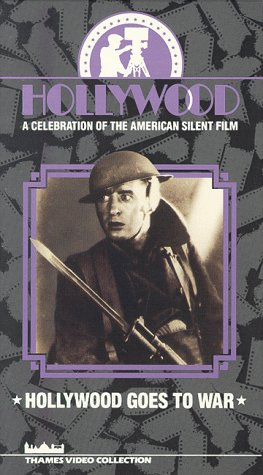 9786301931588: Hollywood A Celebration of the American Silent Film Episode 4 - Hollywood Goes to War [VHS]