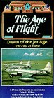 9786301979580: The Age of Flight - Dawn of the Jet Age (The First 25 Years) [VHS]