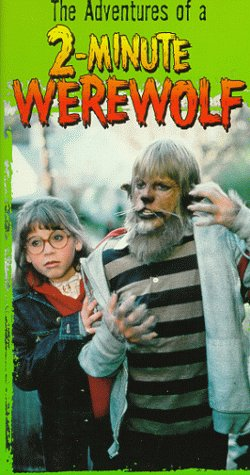 9786302213058: Adventures of a Two Minute Werewolf [VHS]