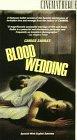 9786302405767: Carlos Saura Dance Trilogy Part 2 - Blood Wedding [VHS]