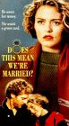 9786302483406: Does This Mean We're Married [VHS]