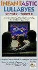 9786302751123: Infantastic Lullabyes 2 [VHS]