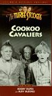 9786302801279: Three Stooges: Cookoo Cavaliers also includes Booby Dupes and Busy Buddies [VHS]