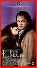 9786302806311: Eyes, the Mouth [VHS]