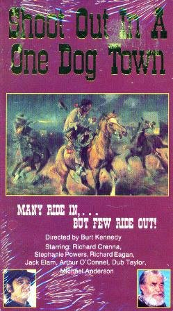 9786302936674: Shoot Out in a One Dog Town [VHS]