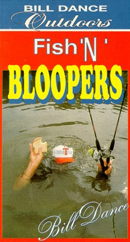 9786302999365: Bill Dance Outdoors: Fish 'N' Bloopers [VHS]