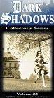 9786303100418: Dark Shadows Collector's Vol 22 [VHS]