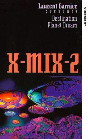 X Mix 2 Destination:Planet Dream [VHS]: Music Video Distribu