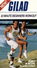 9786303182377: Gilad's 30 Minute Beginners Workout [VHS]