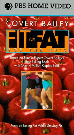 9786303356631: Covert Bailey: Fit Or Fat for the 90's [VHS]