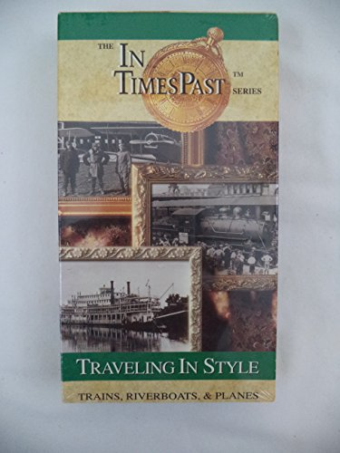 9786303407227: In Times Past:Trains,Riverboats,Plane [VHS]