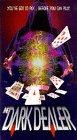 9786303652894: Dark Dealer [VHS]