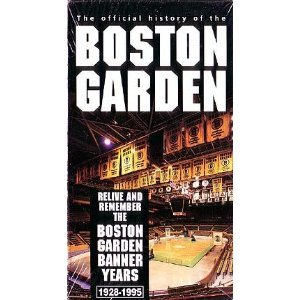 The Official History of the Boston Garden: Relive and Remember the Boston Garden Banner Years 1928-...