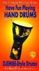 9786303975627: The Ultimate Beginner Series: Have Fun Playing Hand Drums, Step 1 [VHS]