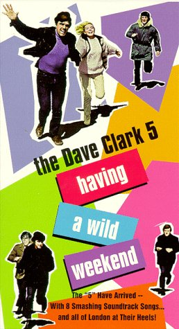 9786304406113: Having a Wild Weekend [USA] [VHS]