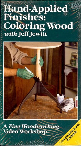 9786304568064: Hand-Applied Finishes: Coloring Wood with Jeff Jewitt [VHS]