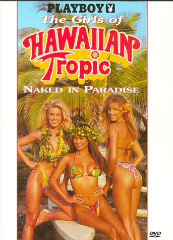 9786305075790: Playboy: The Girls of Hawaiian Tropic, Naked in Paradise [DVD]